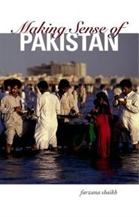 Book Making Sense of Pakistan by Farzana Shaikh
