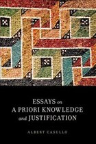 Essays on A Priori Knowledge and Justification