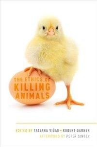 Book The Ethics of Killing Animals by Tatjana Visak