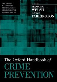 Book The Oxford Handbook of Crime Prevention by Brandon C. Welsh