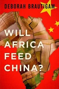 Book Feeding Frenzy: China, Africa, and Global Food Security by Deborah Brautigam