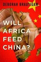 Feeding Frenzy: China, Africa, and Global Food Security