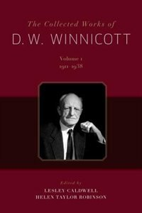 The Collected Works of D. W. Winnicott: 12-Volume Set