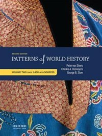 Book Patterns of World History: Volume 2 Since 1400 with Sources by Peter Von Sivers