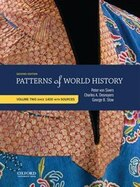 Patterns of World History: Volume 2 Since 1400 with Sources