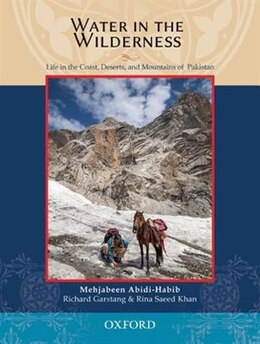 Book Water in the Wilderness: Living Landscapes and Traditional Peoples of Pakistan by Mehjabeen Abidi-Habib