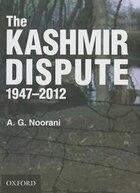 The Kashmir Dispute 1947-2012