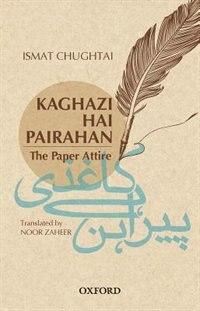 Book Kaghazi Hai Pairahan (The Paper Attire) by Noor Zaheer