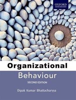 Book Organizational Behaviour by Dipak Kumar Bhattacharyya