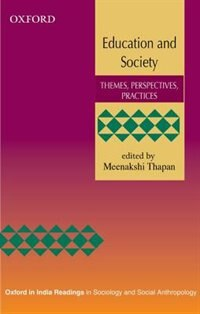 Book Education and Society: Themes, Perspectives, Practices by Meenakshi Thapan