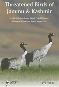 Book Threatened Birds of Jammu and Kashmir by Asad R. Rahmani