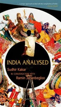 Book India Analysed: Sudhir Kakar in Conversation with Ramin Jahanbegloo (OIP) by Sudhir Kakar