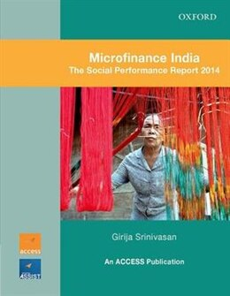 Book Microfinance India: The Social Performance Report 2014 by Girija Srinivasan