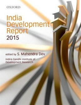 Book India Development Report 2015 by S. Maendra Dev