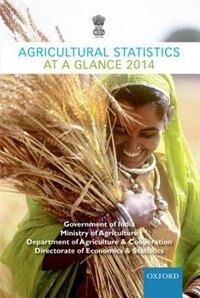 Book Agricultural Statistics at a Glance 2014 by Ministry Of Agriculture