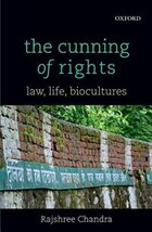 The Cunning of Rights: Law, Life, Biocultures