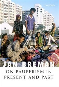 Book On Pauperism in Present and Past by Jan Breman