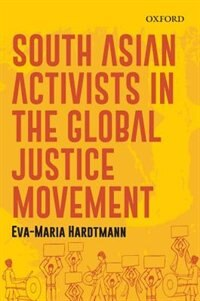South Asian Activists in the Global Justice Movement