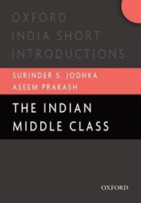 Book The Indian Middle Class by Surinder Jodhka
