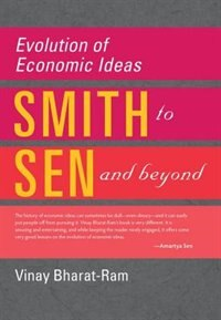 Book Evolution of Economic Ideas: Adam Smith to Amartya Sen and Beyond by Vinay Bharat-Ram