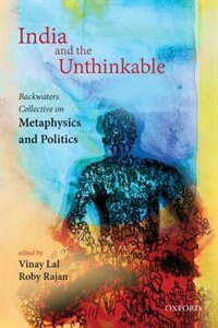 Book India and the Unthinkable by Vinay Lal