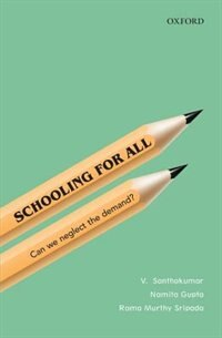 Book Schooling for All in India: Can We Neglect the Demand? by Santhakumar Velappan Nair