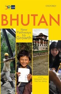 Book Bhutan: New Pathways to Growth by Sabyasachi Mitra