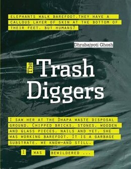 Book The Trash Diggers by Dhrubajyoti Ghosh