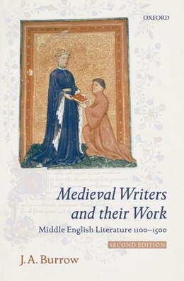 Book Medieval Writers and their Work: Middle English Literature 1100-1500 by Burrow, J. A.