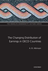 Book The Changing Distribution of Earnings in OECD Countries by A B Atkinson