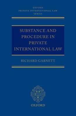 Book Substance and Procedure in Private International Law by Richard Garnett