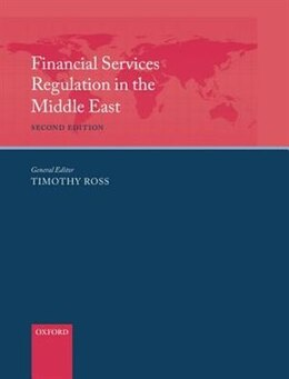 Book Financial Services Regulation in the Middle East by Tim Ross