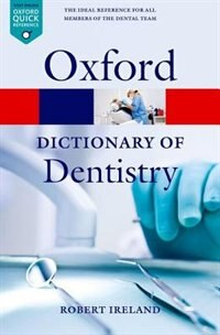 Book A Dictionary of Dentistry by Robert Ireland