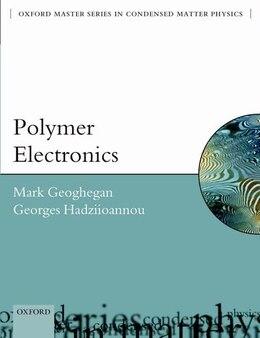 Book Polymer Electronics by Mark Geoghegan