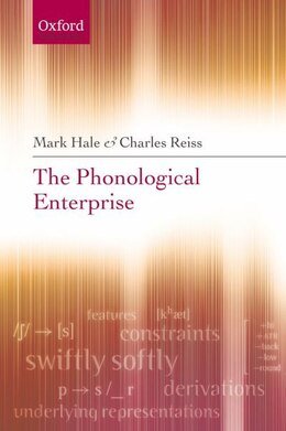 Book The Phonological Enterprise by Mark Hale