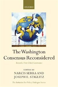 Book The Washington Consensus Reconsidered: Towards a New Global Governance by Narcis Serra