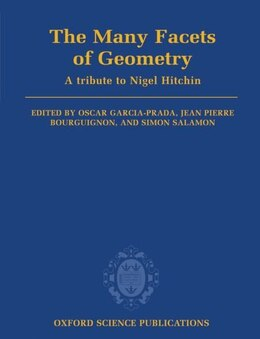 Book The Many Facets of Geometry: A Tribute to Nigel Hitchin by Oscar Garcia-Prada
