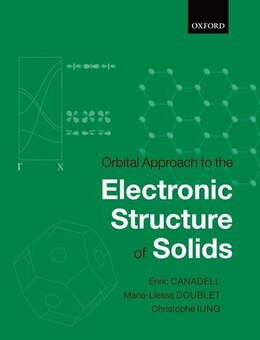 Book Orbital Approach to the Electronic Structure of Solids by Enric Canadell