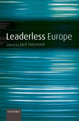 Book Learderless Europe by Jack Hayward