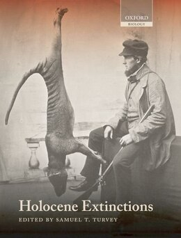 Book Holocene Extinctions by Samuel T. Turvey