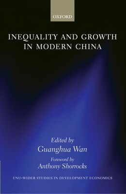 Book Inequality and Growth in Modern China by Guanghua Wan