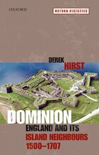 Dominion: England and its Island Neighbours, 1500-1707