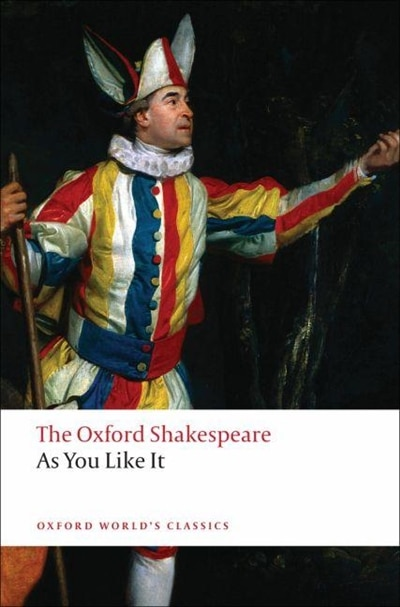 The Oxford Shakespeare: As You Like It de William Shakespeare