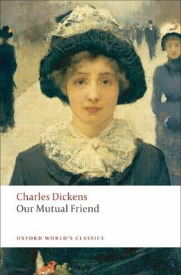 Book Our Mutual Friend by Charles Dickens