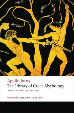 Book The Library of Greek Mythology by Apollodorus