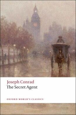 Book The Secret Agent: A Simple Tale by Joseph Conrad