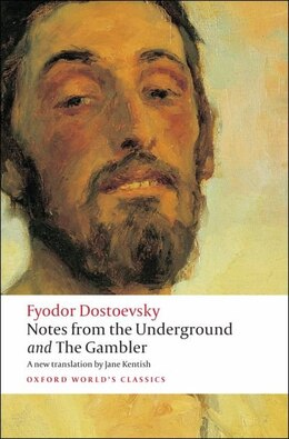 Book Notes from the Underground, and The Gambler by Fyodor Dostoevsky