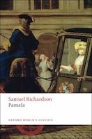 Pamela: Or Virtue Rewarded