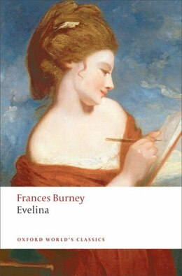 Book Evelina: Or the History of A Young Ladys Entrance into the World by Frances Burney