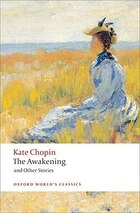 The Awakening: And Other Stories